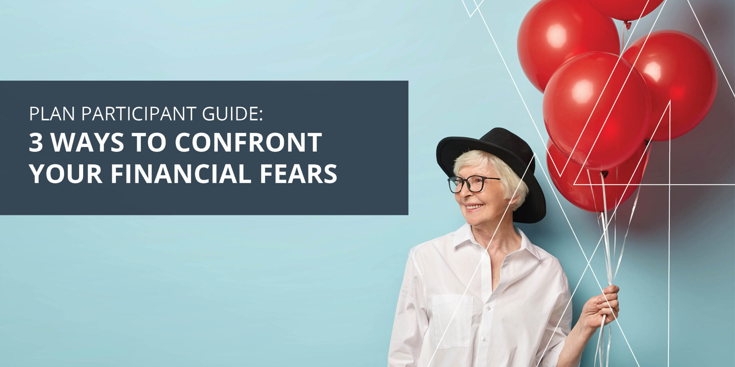 Headline Image - 3 Ways to Confront Your Financial Fears